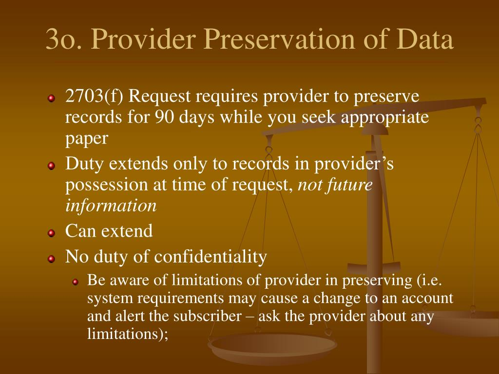 3o. Provider Preservation of Data
