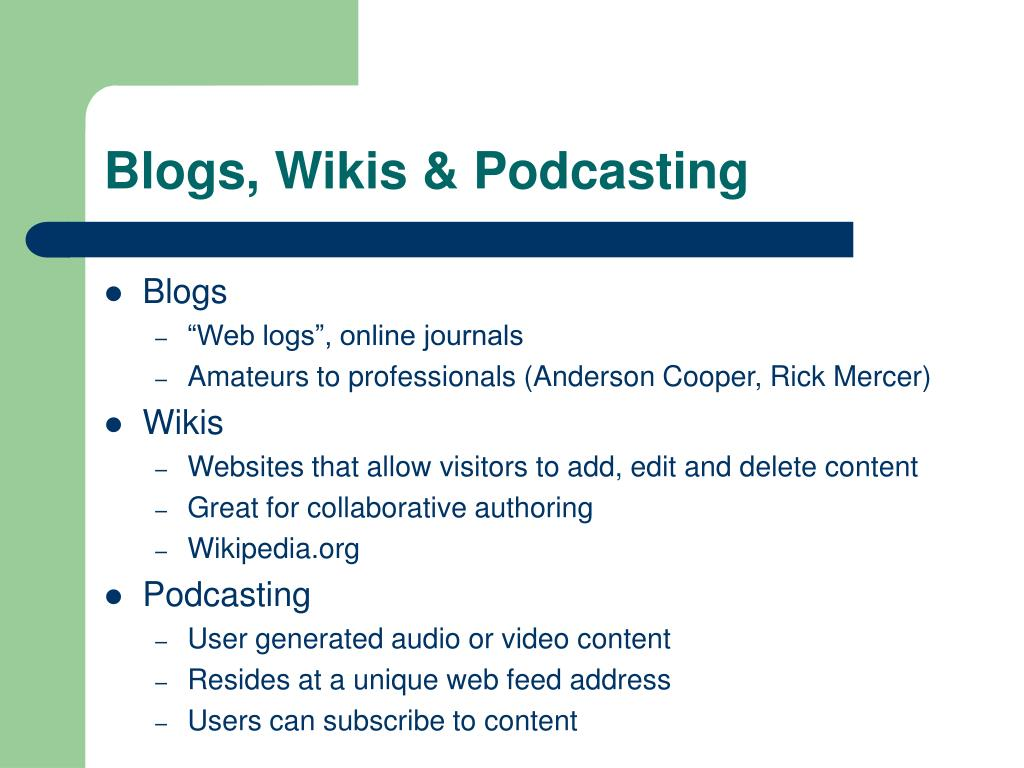 Blogs, Wikis & Podcasting