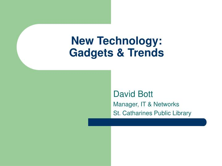 New technology gadgets trends