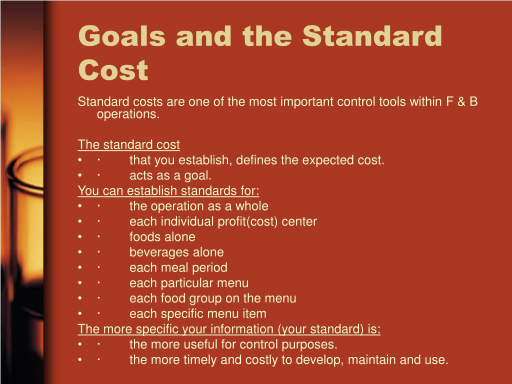 Goals and the Standard Cost