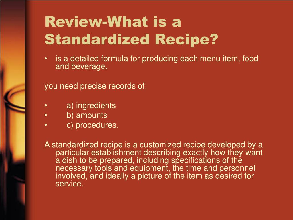Review-What is a Standardized Recipe?