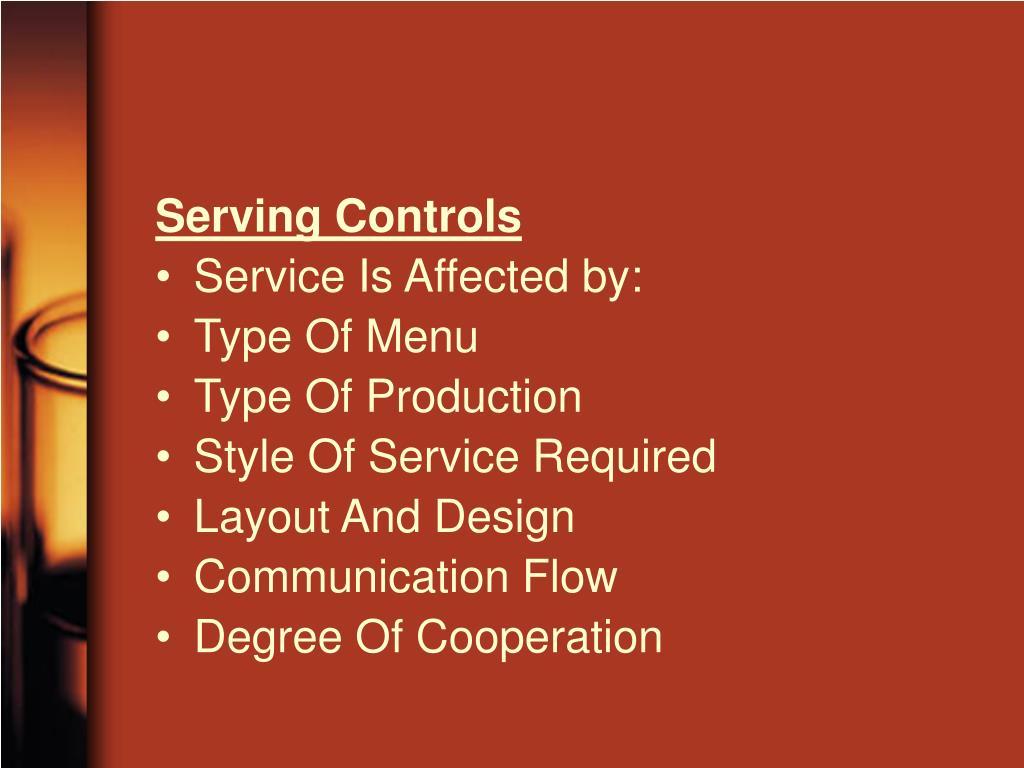 Serving Controls