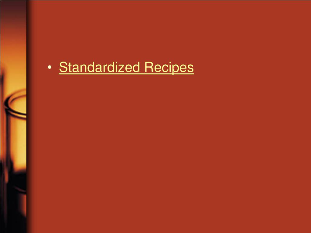 Standardized Recipes