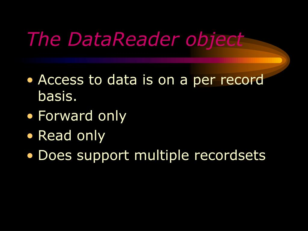 The DataReader object