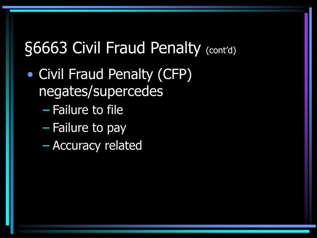 §6663 Civil Fraud Penalty