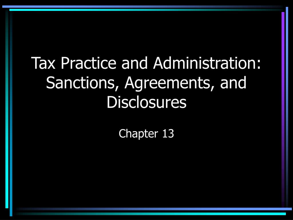 Tax Practice and Administration: