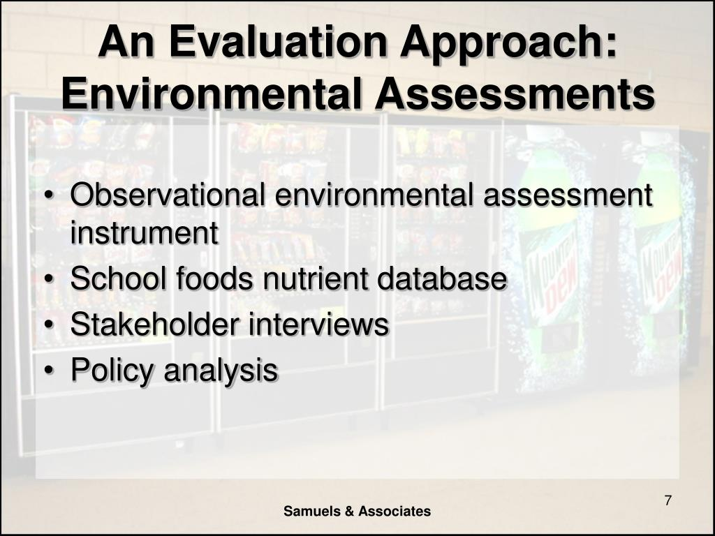 An Evaluation Approach: Environmental Assessments