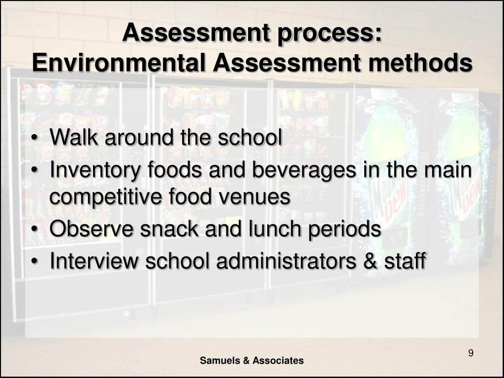 Assessment process: