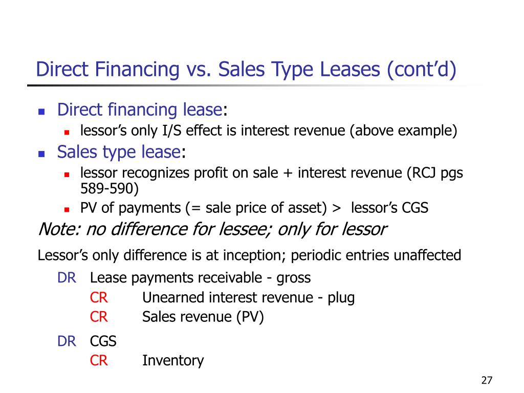 Direct Financing vs. Sales Type Leases (cont'd)