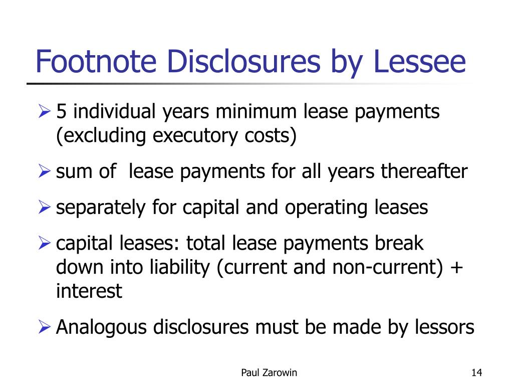 Footnote Disclosures by Lessee
