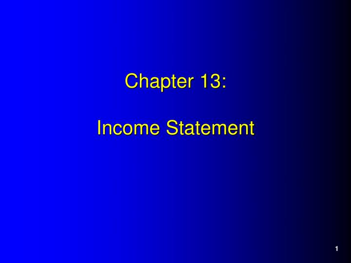 Chapter 13 income statement