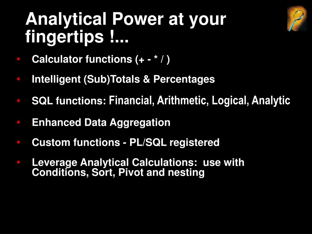 Analytical Power at your fingertips !...