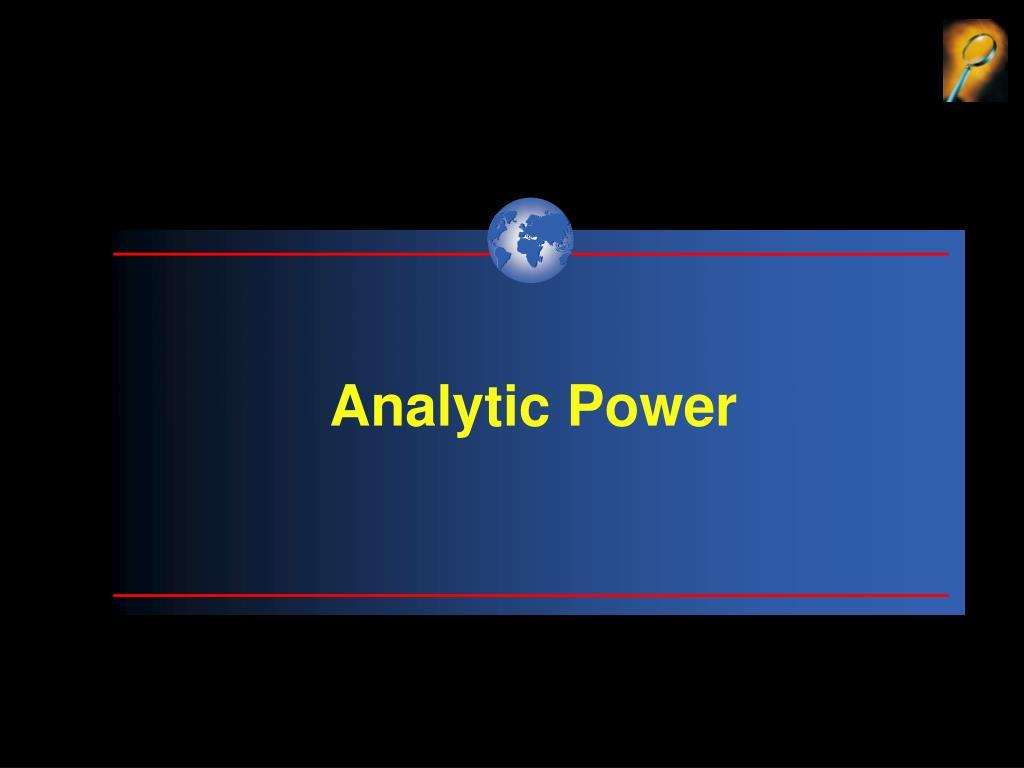 Analytic Power