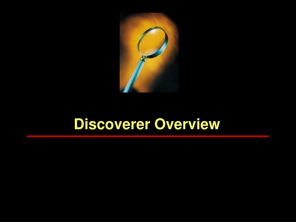 Discoverer Overview