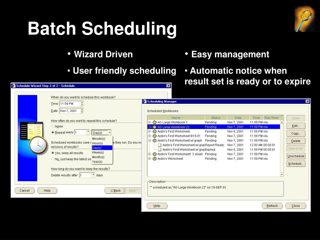 Batch Scheduling
