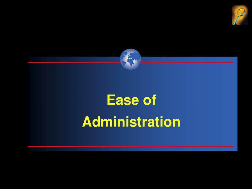 Ease of