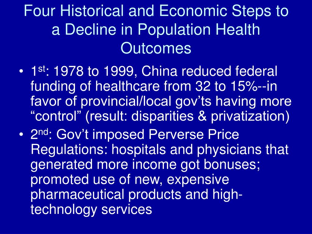 Four Historical and Economic Steps to a Decline in Population Health Outcomes