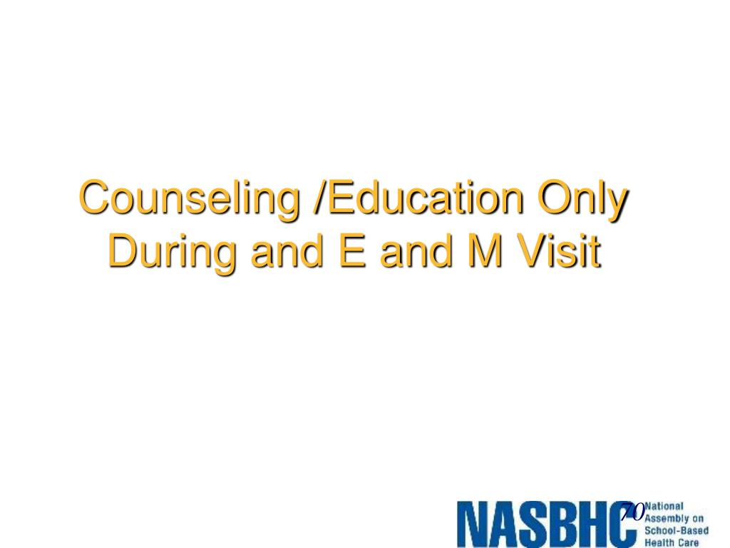 Counseling /Education Only