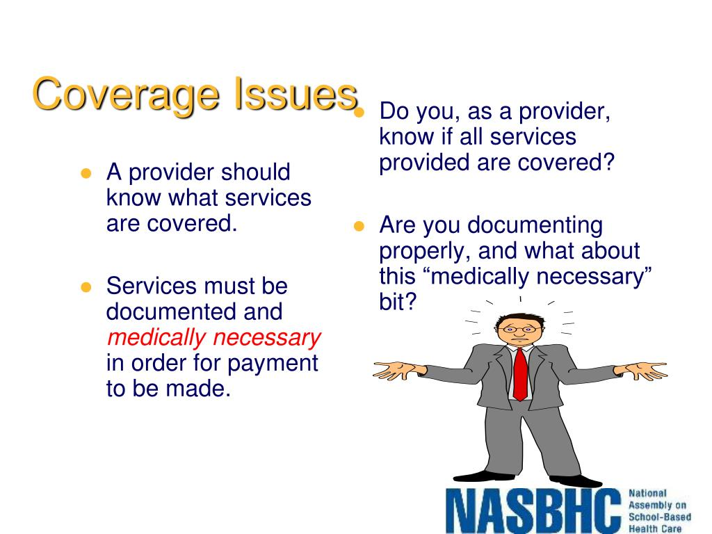 A provider should know what services are covered.