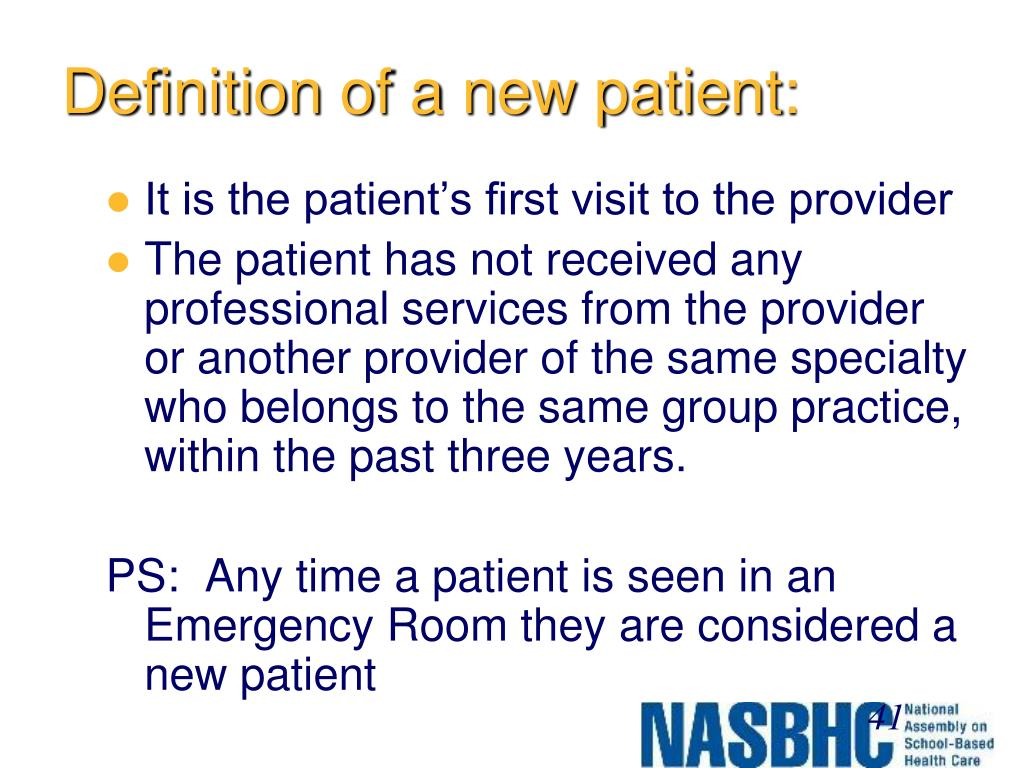 Definition of a new patient: