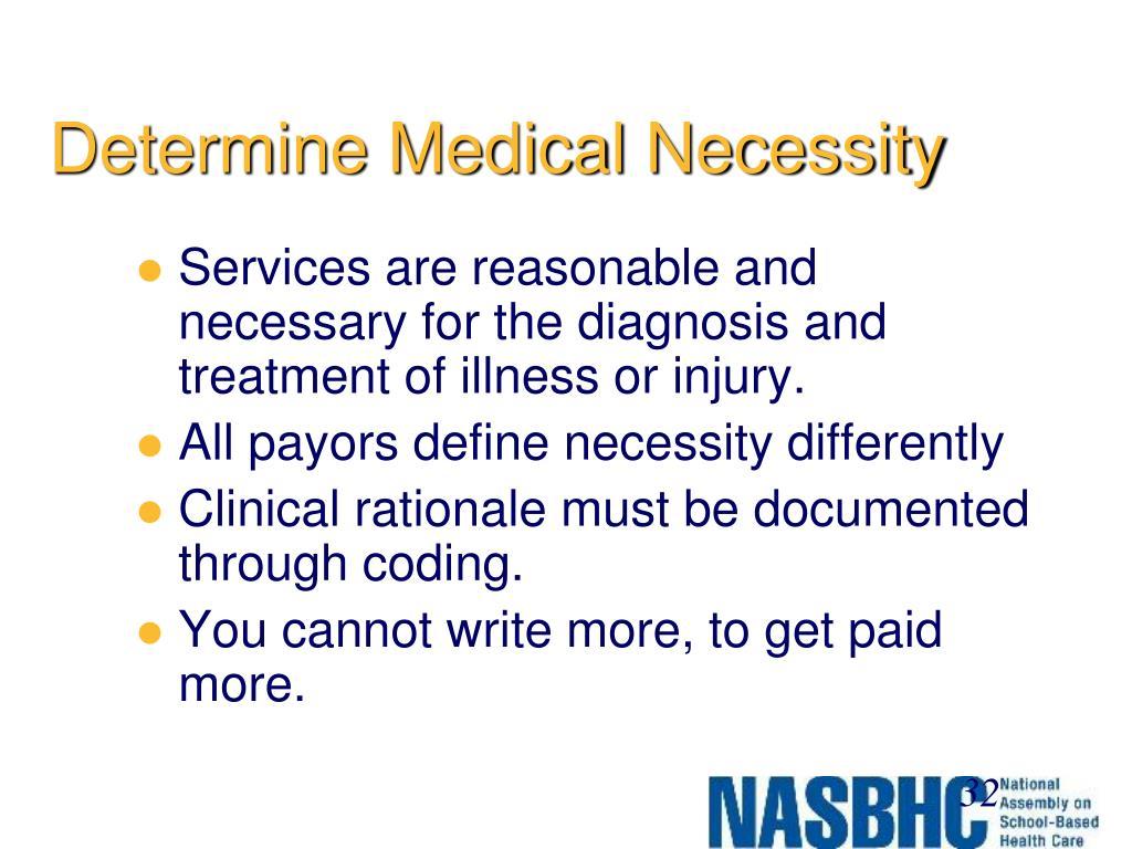 Determine Medical Necessity