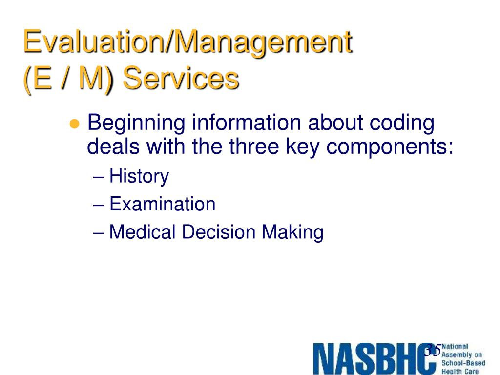 Evaluation/Management