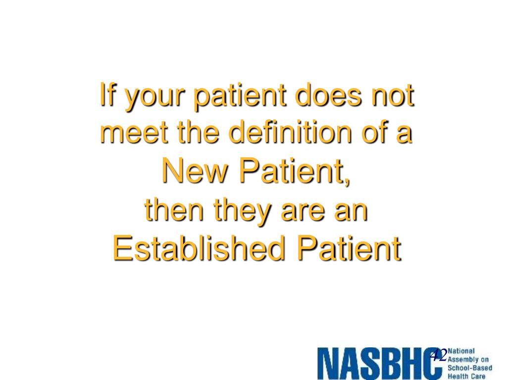 If your patient does not meet the definition of a