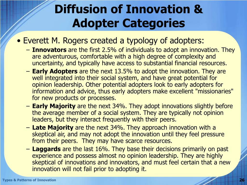 diffusion process of innovation adoption essay Essay about adoption and diffusion 2085 words | 9 pages adoption and diffusion the emergence of the basic paradigm for early diffusion research [was] created by two rural sociologists at iowa state university, bryce ryan and neal c gross and gained recognition when they published the results of their hybrid corn study(valente and.