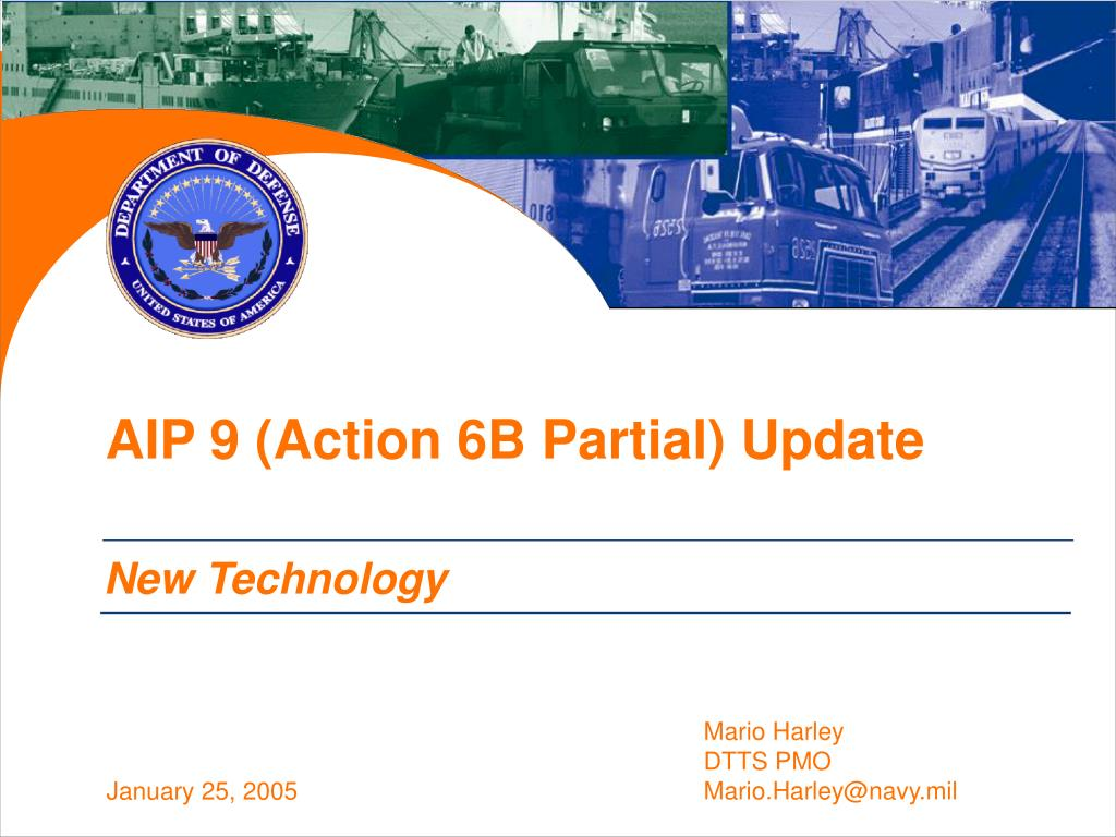 AIP 9 (Action 6B Partial) Update