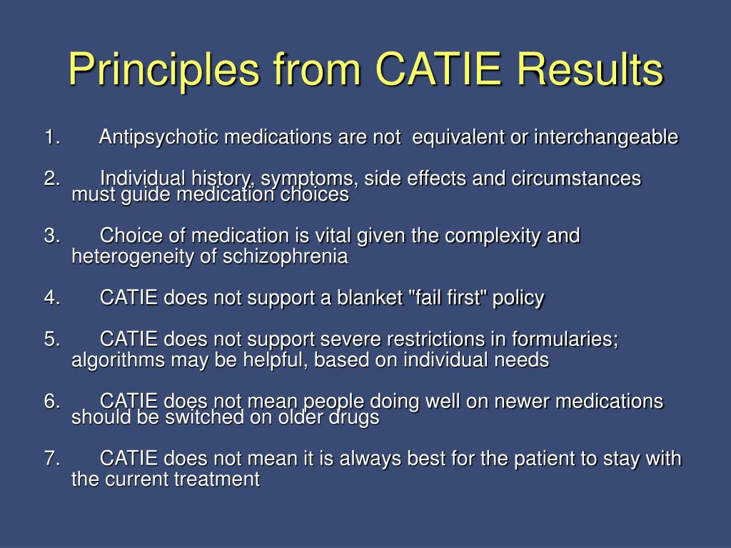 Principles from CATIE Results