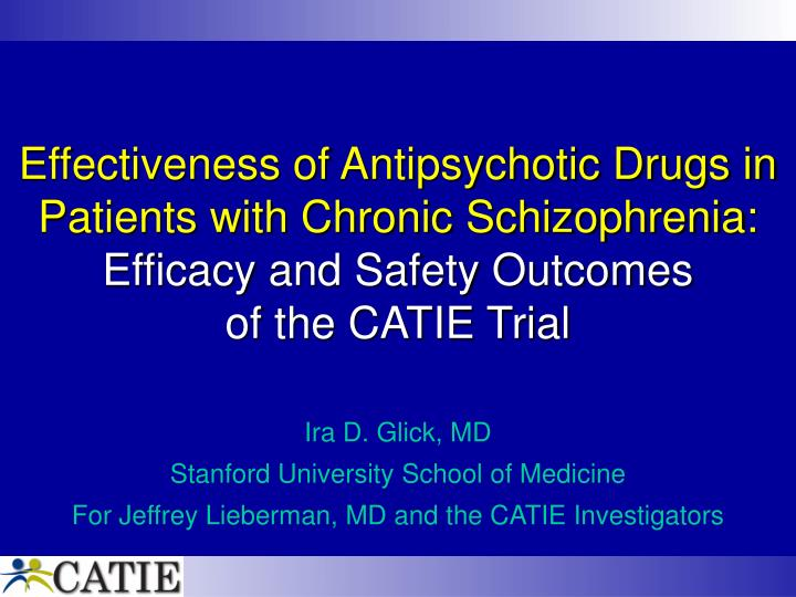 Effectiveness of Antipsychotic Drugs in Patients with Chronic Schizophrenia: