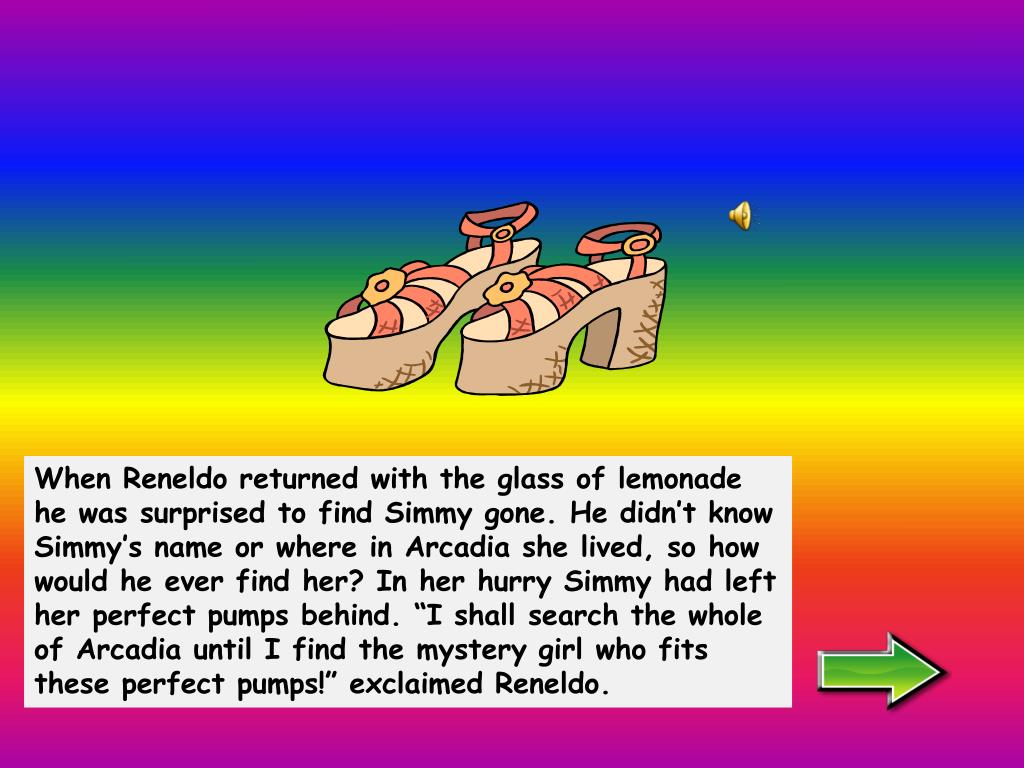When Reneldo returned with the glass of lemonade he was surprised to find Simmy gone. He didn't know