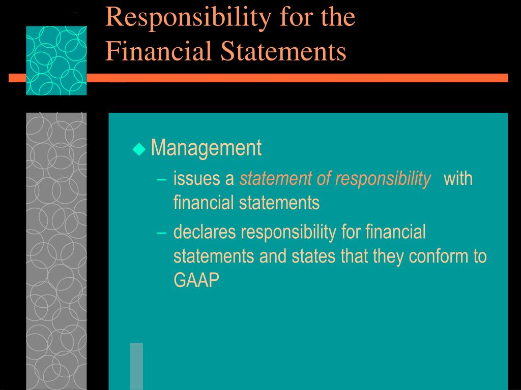Responsibility for the