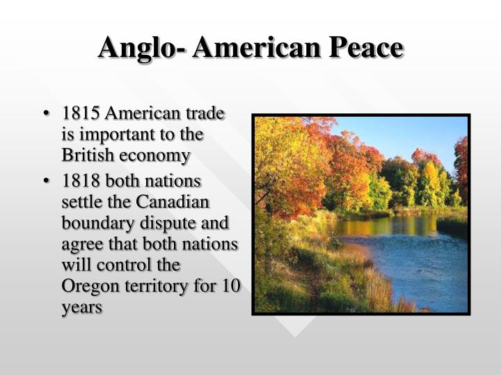 Anglo american peace