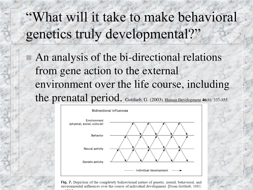 """What will it take to make behavioral genetics truly developmental?"""