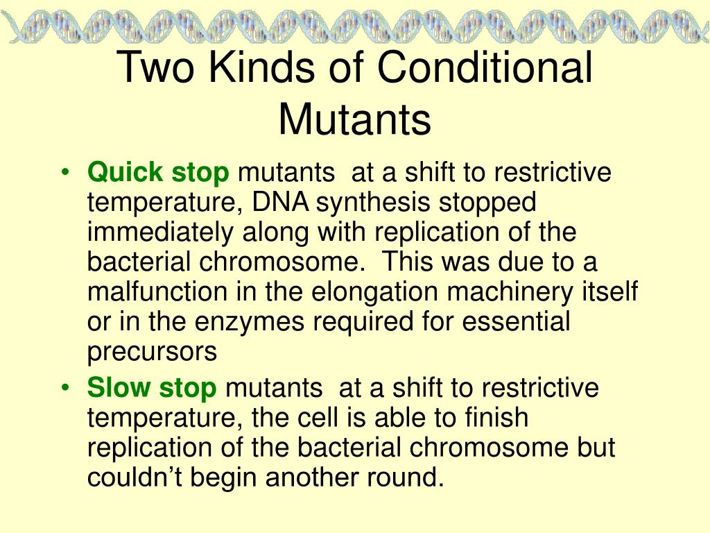 Two Kinds of Conditional Mutants