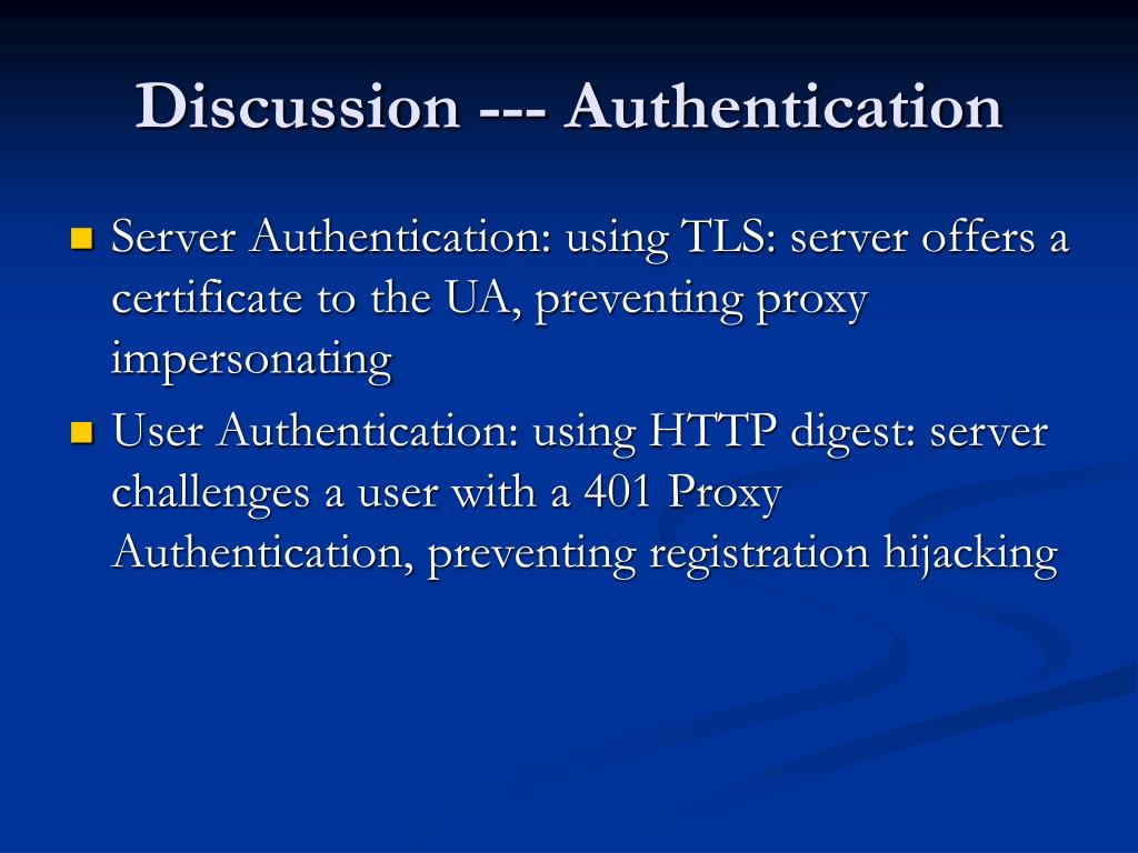 Discussion --- Authentication