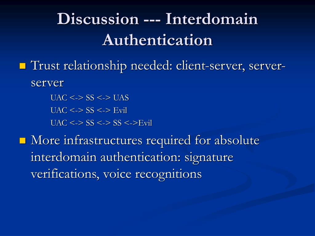 Discussion --- Interdomain Authentication