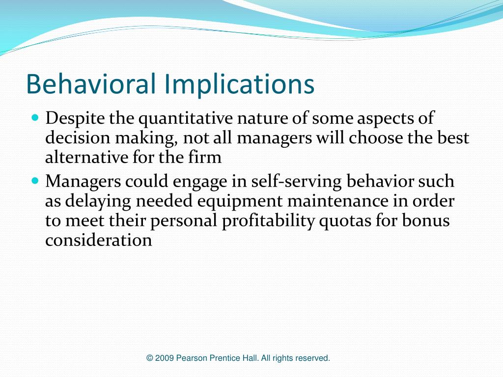 Behavioral Implications