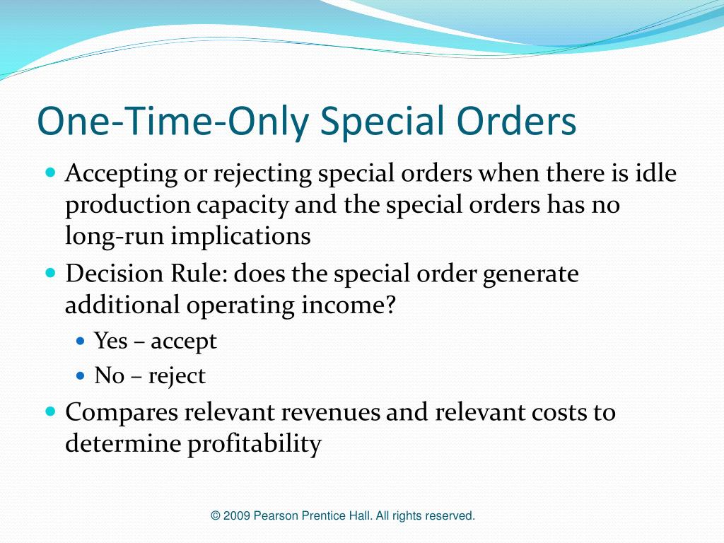 One-Time-Only Special Orders