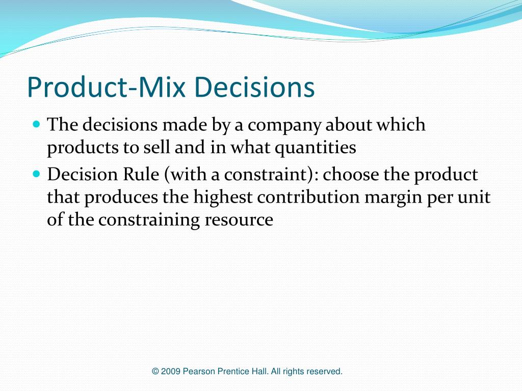 Product-Mix Decisions