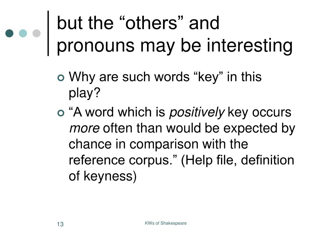 "but the ""others"" and pronouns may be interesting"