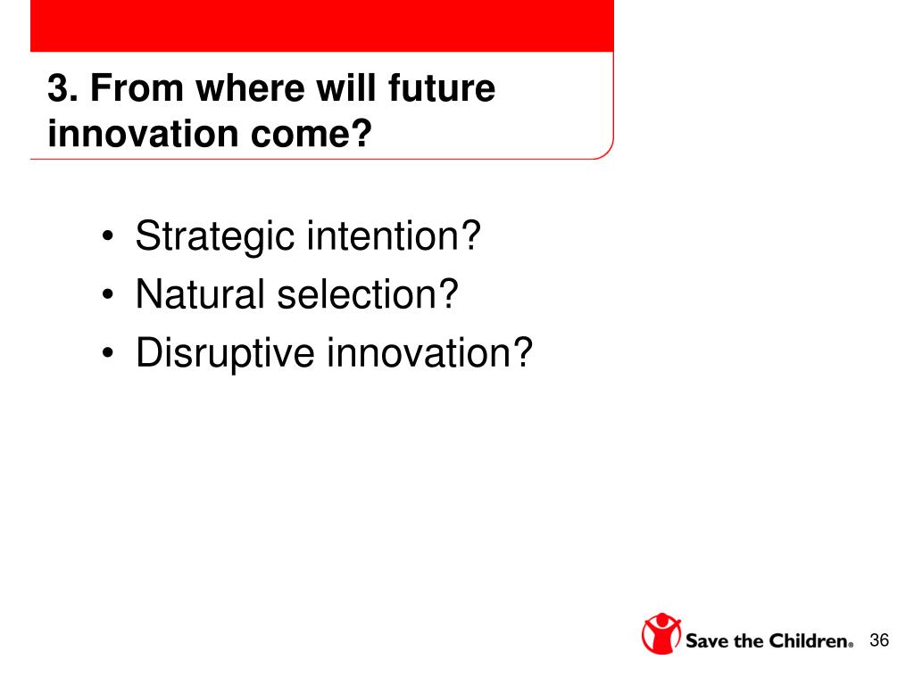 3. From where will future innovation come?