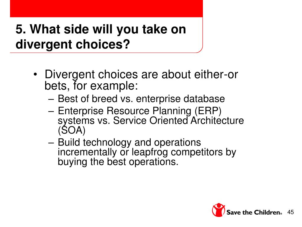 5. What side will you take on divergent choices?