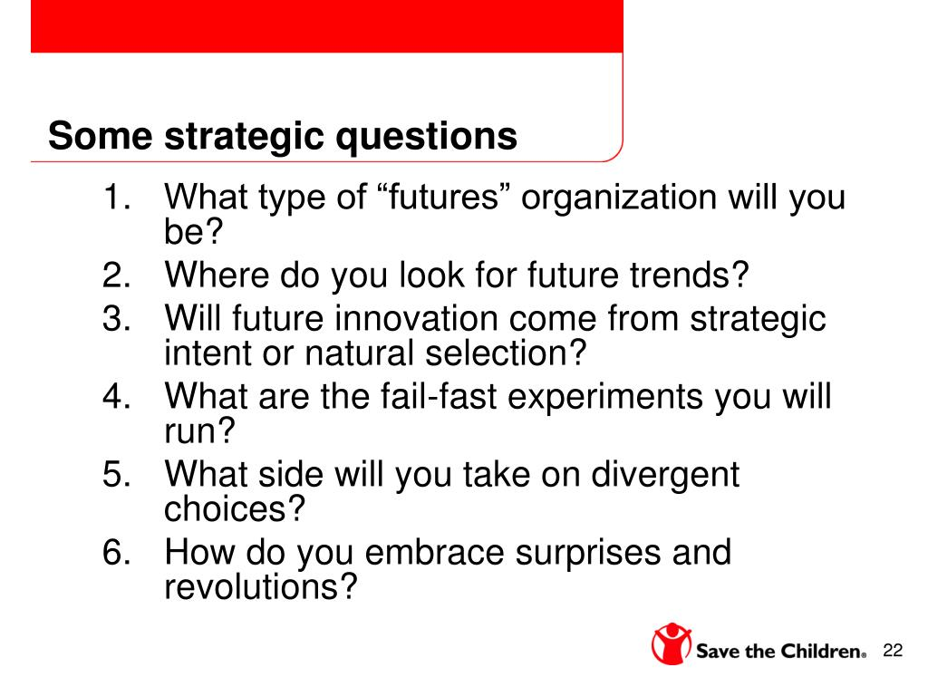 Some strategic questions