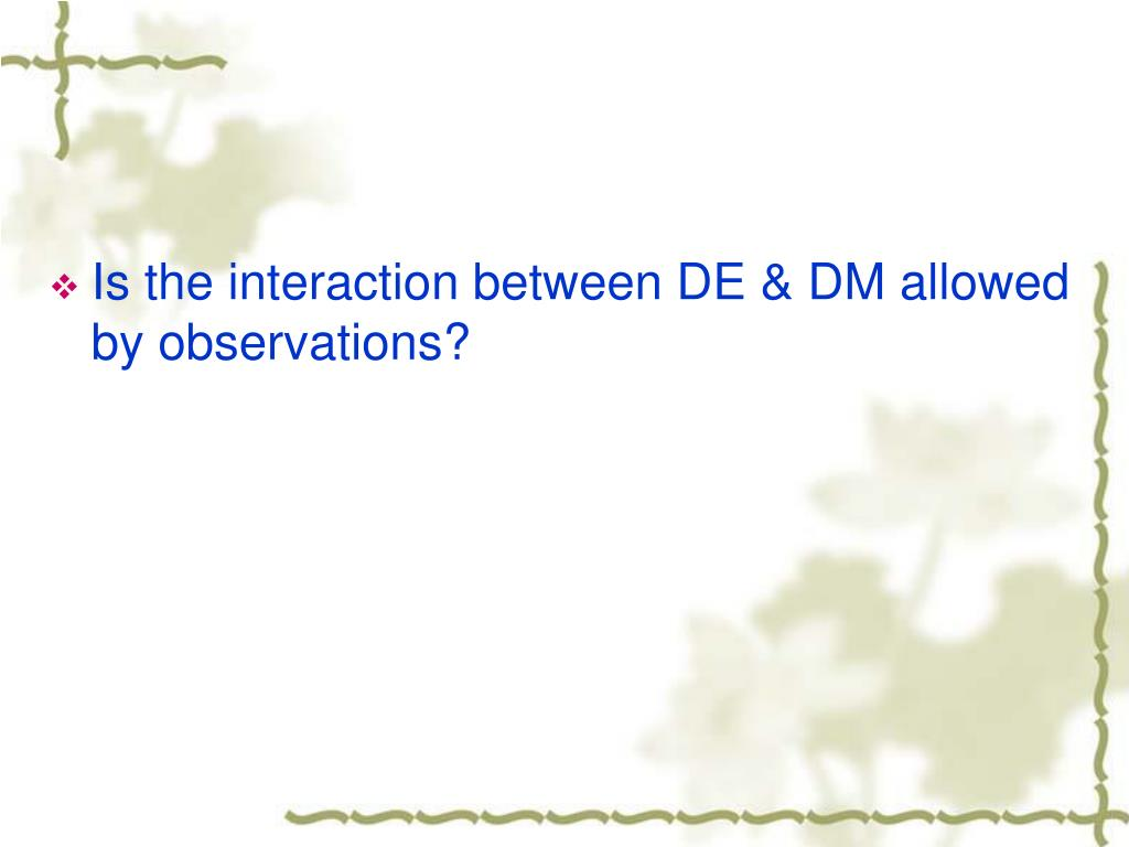 Is the interaction between DE & DM allowed by observations?