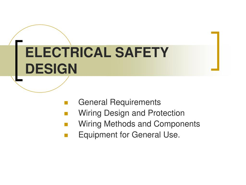 ELECTRICAL SAFETY DESIGN