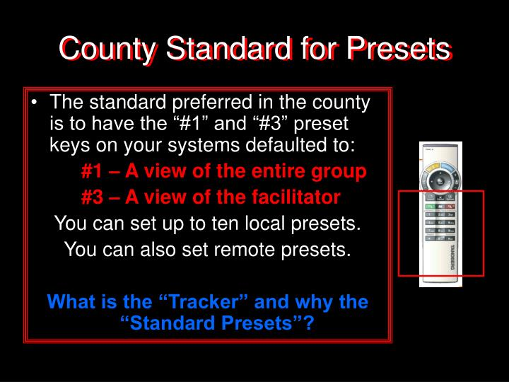 County Standard for Presets
