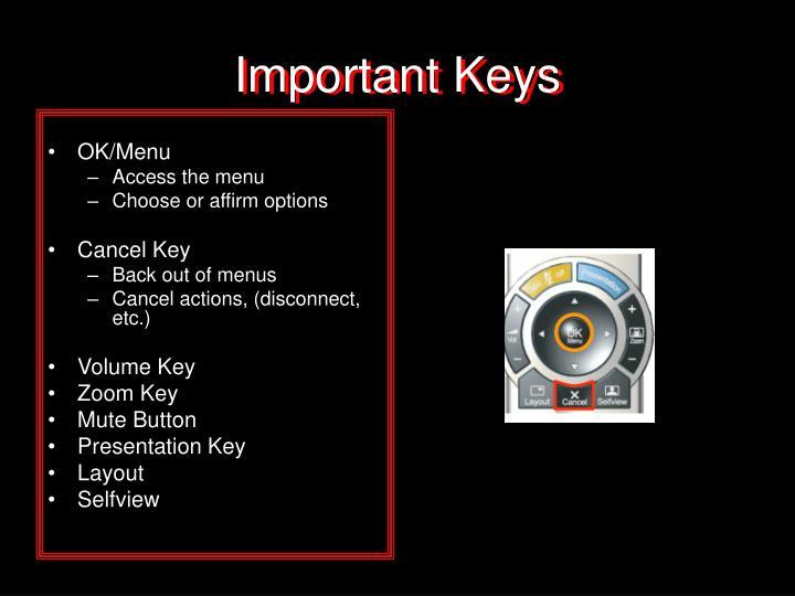 Important Keys