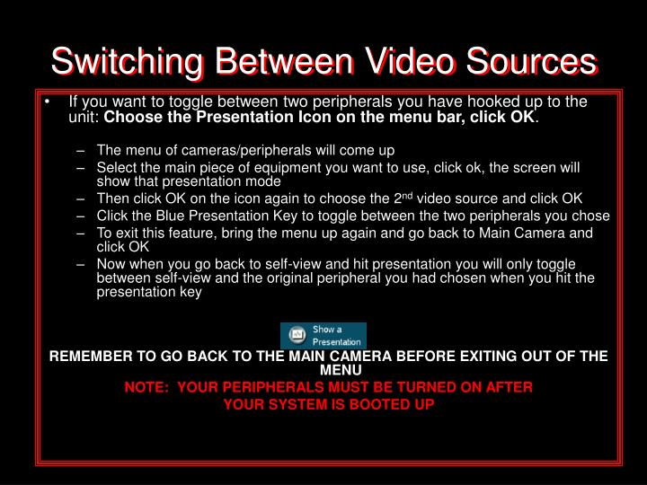 Switching Between Video Sources